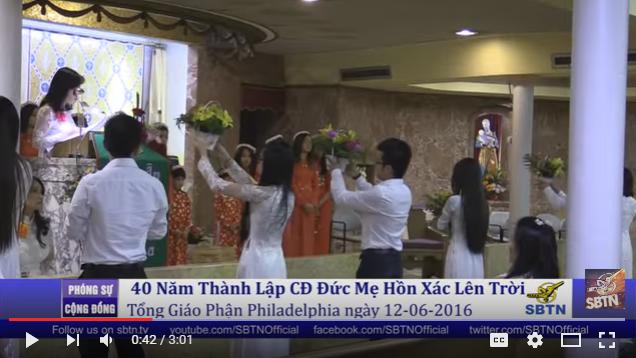 PHÓNG SỰ CỘNG ĐỒNG: 40 năm thành lập Cộng Đoàn Đức Mẹ Hồn Xác Lên Trời từ đài SBTN